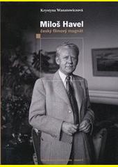 Miloš Havel - český filmový magnát katalog